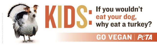 Latest PeTA ad: Kids: If you wouldn't eat your dog, why eat a turkey?